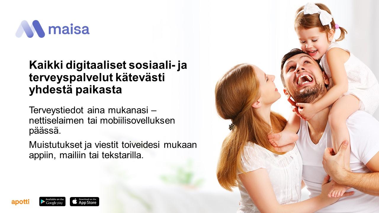 Äiti, isä ja lapsi ryhmäkuvassa, teksti Maisan digipalveluista